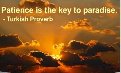 PATIENCE HELPS ACHIEVE INNER PEACE