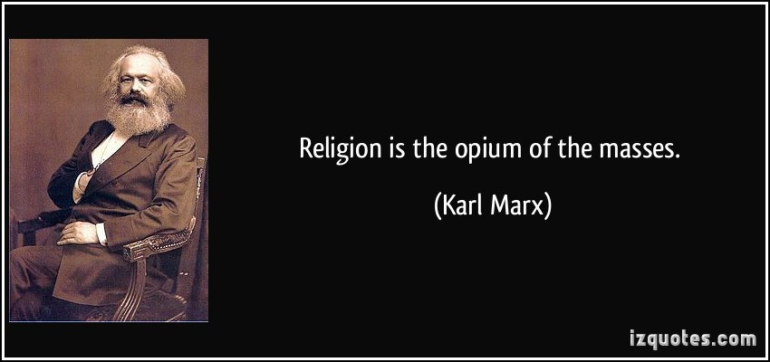 religion is the opiate the people On this page you will be able to find who said religion is the opium of the people crossword clue answer , last seen on new york times on september 06, 2017.