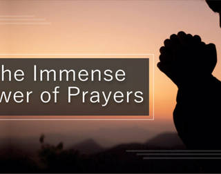 he Immense Power of Prayers