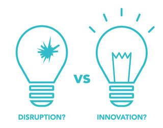 Disruption vs Innovation