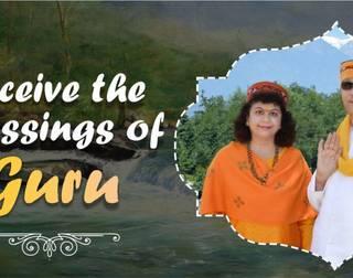 Receive the Blessings of Guru