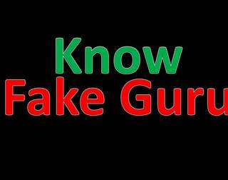 KNOW FAKE   GURU or BABA