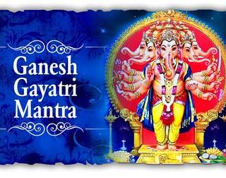 Ganesh Gayatri Mantras