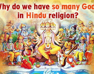 Why Do We Have So Many Gods In Hindu Religion?