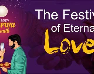 The Festival of Eternal Love - Karwa Chauth
