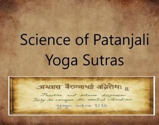 Deep Science in Patanjali Yoga Sutras