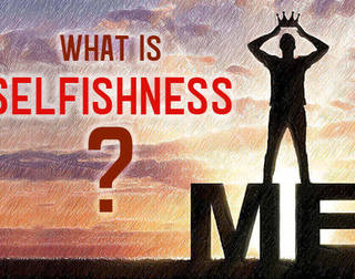 What is Selfishness?