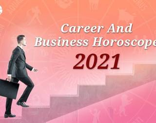 Career And Business Predictions for 2021 As Per Your Zodiac Sign