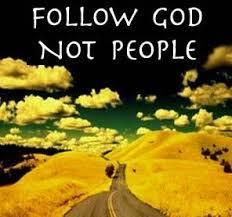 We need to follow God