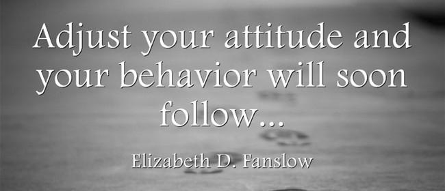 A – Attitude matters