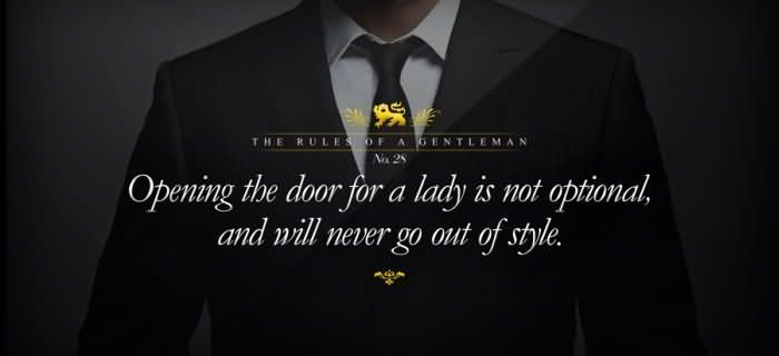 17 simple things that make a man a gentleman!