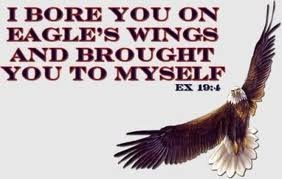 I bare you on eagle's wings, and brought you unto myself