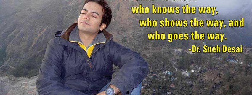 Dr.Sneh Desai Motivational Quotes