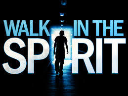 How do you walk in the Spirit?