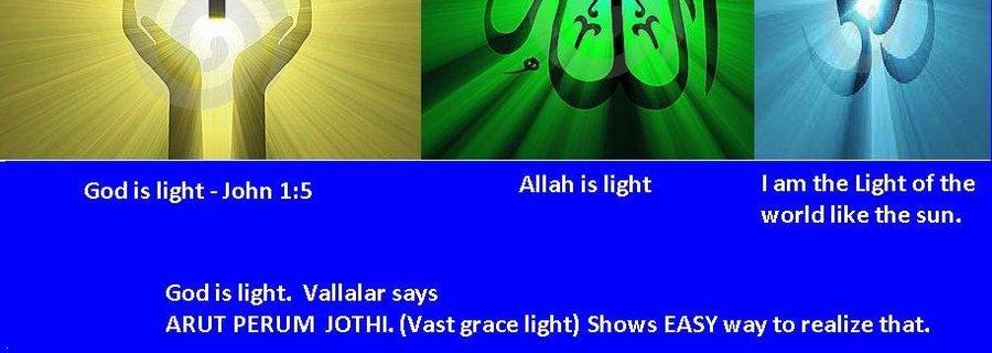 God is Light, God is One.